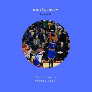 "EP 32: The Story of ""Hoodie Melo!"" - Knicksfandom"
