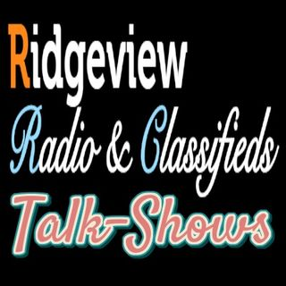 Ridgeview Radio Station Talk-Shows