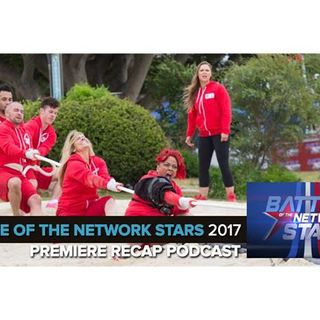 Battle of the Network Stars 2017 | Premiere Podcast