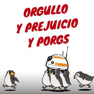 #4. Orgullo y Prejuicio y Porgs: The Last Jedi con @francisarrabal