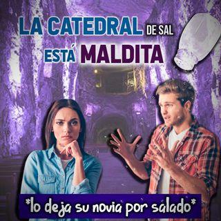 La catedral de sal esta maldita* Lo deja su novia por salado*