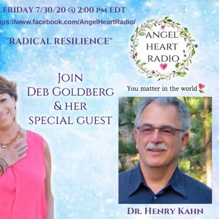 Radical Resilience with Deb Goldberg and Dr. Henry Kahn