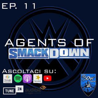 Un main-event inaspettato! - Agents Of Smackdown EP.11