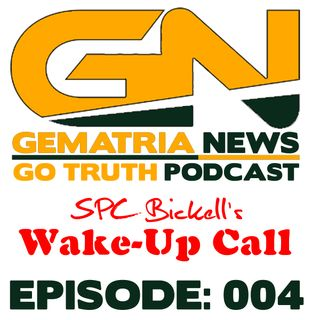 GoTruth-2018.04.29-E004 SPC-B's Wake-Up Call
