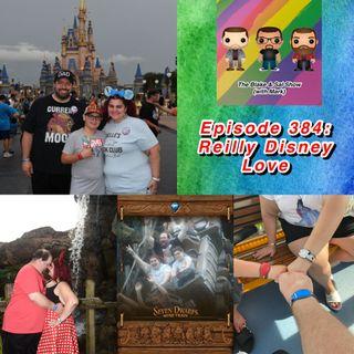 Episode 384: Reilly Disney Love (Special Guest: Mandy Reilly)