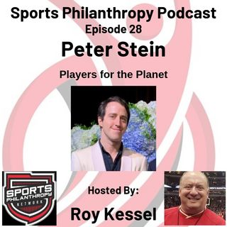 EP: 28 Peter Stein, Players for the Planet