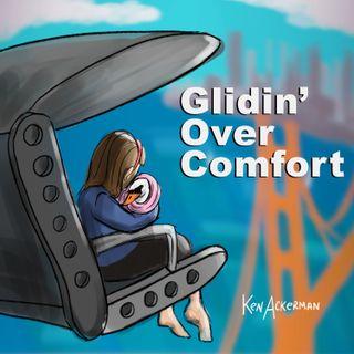 Glidin' Over Comfort