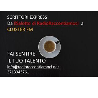 SCRITTORI EXPRESS da IlSalotto di RadioRaccontiamoci a CLUSTERFM