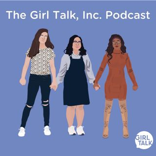 Episode 1 - Girl Talk