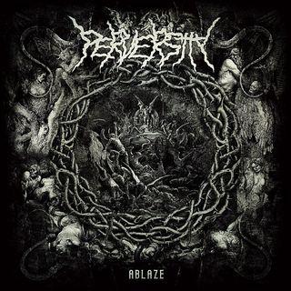 Perversity - Merciless Messiah