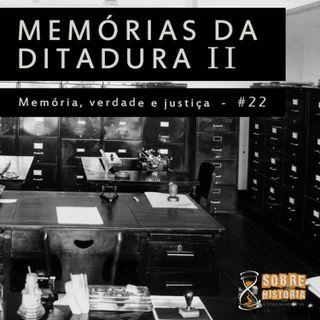 SH 21 - Memórias da Ditadura II