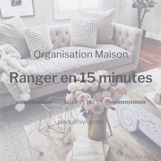 Ranger en 15 minutes par jour