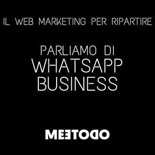 Perché è obbligatorio che la tua azienda utilizzi WhatsApp Business