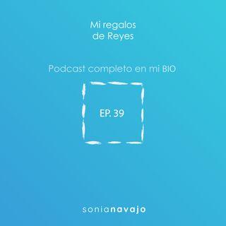 39-Mis regalos de Reyes