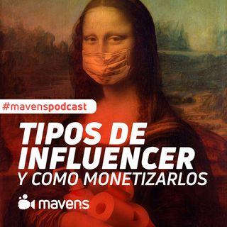 Tipos de Influencer y formas de monetizarlos