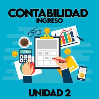 Unidad 2 Contabilidad - Ingreso