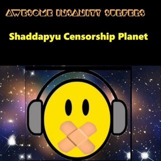 Shaddapyu Censorship Planet