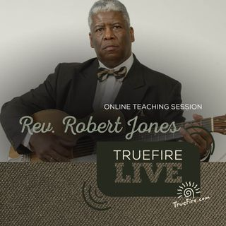 Rev. Robert Jones - Blue Traditions Guitar Lessons, Performance, & Interview