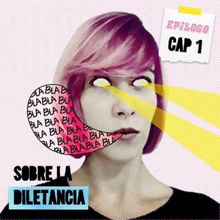 Cap 3 · Epílogo · Sobre la Diletancia