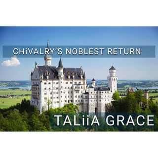 CHiVALRY'S NOBLEST RETURN
