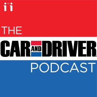 The Car and Driver Podcast