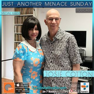 Just Another Menace Sunday #815 w: Josie Cotton