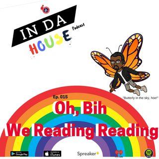 015 Bih, We Reading Reading