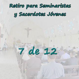 Retiro Seminaristas 07 - Pedagogía de Cristo con sus apóstoles para la formación INTERIOR