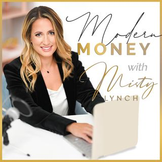 Modern Money with Misty Lynch