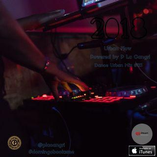 Dance Urban Mix  #121 Powered by P La Cangri