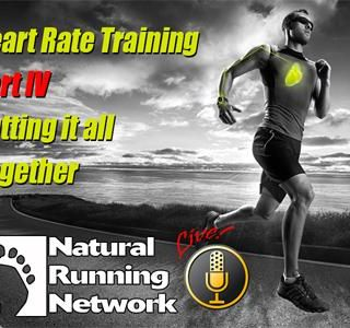 Heart Rate Training for Runners Part IV