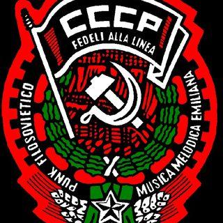 Radio Guerra Fredda puntata n° 2 - CCCP Fedeli Alla Linea
