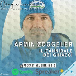 Armin Zöggeler - Il cannibale dei ghiacci