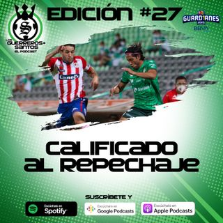 Ep27: Calificado al repechaje | J15 | Guard1anes 2020