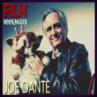 Film Hooligans: Joe Dante