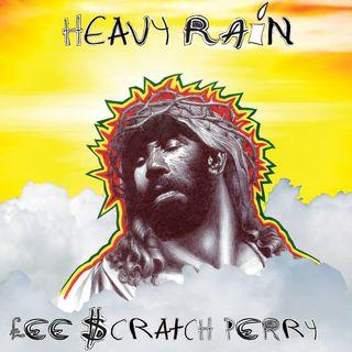 Lee 'Scratch' Perry - Heavy Rain (2019)