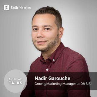 App Growth Talks: Nadir Garouche