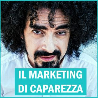 #94 - Il Marketing di Caparezza