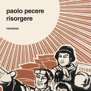 "Paolo Pecere ""Risorgere"""