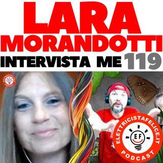 119 Lara Morandotti mi intervista per Elettro+Watt