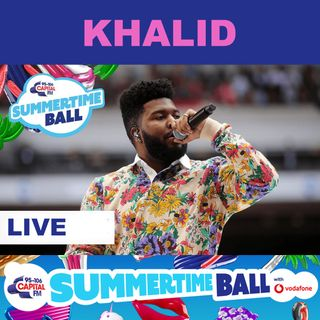 KHALID – Live at Capital's Summertime Ball 2019 - Full Show / Full Concert