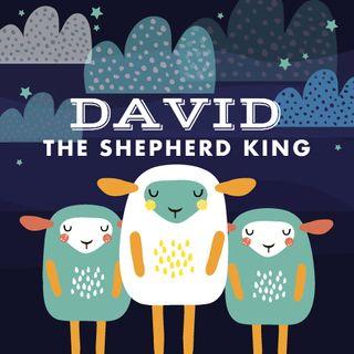 David, The Shepherd King —with meditation music