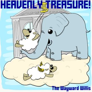 19: What Even Are Heavenly Treasures?