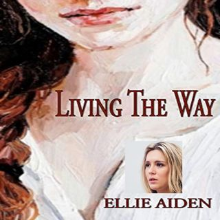 "Ellie Aiden Interview author of ""Living The Way"""