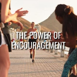 The Power of Encouragement - Morning Manna #3208