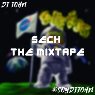 Dj John - Sech The MixTape