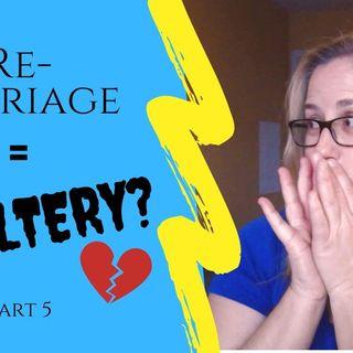 IS REMARRIAGE ADULTERY? Part 5   Matthew 5:31-32   Separation vs Divorce   2 Kinds of Divorce
