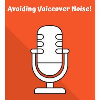 Avoiding Voiceover Noise