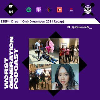 Dream On! (Dreamcon 2021 Recap)