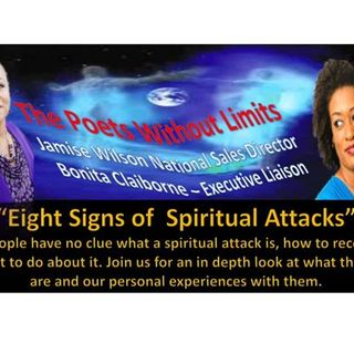 Everything You Need to Know w/Ms.B - Eight Signs of Spiritual Attack